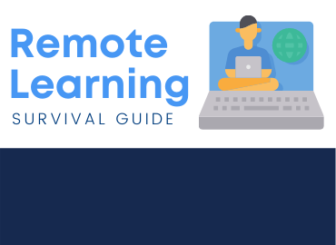 Remote Learning Survival Guide